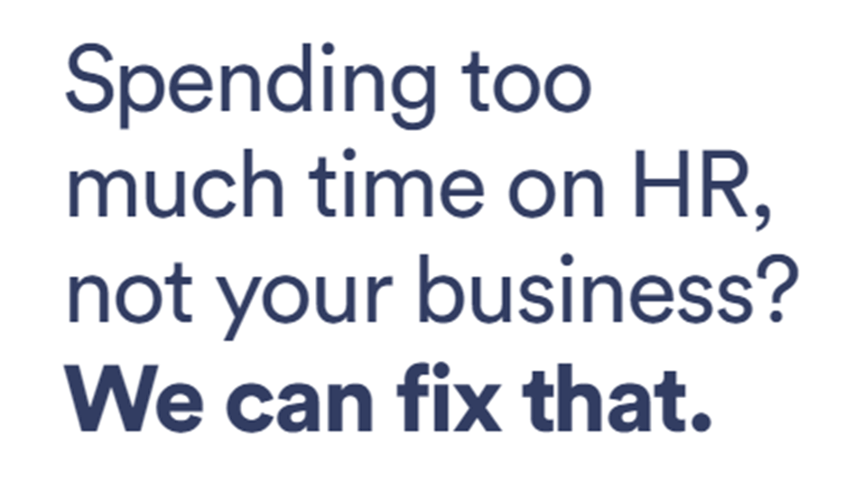 Spending too much time on HR, not your business? We can fix that.